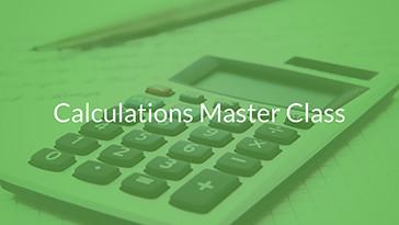 Calculations Master Class (Sunday 21st January)