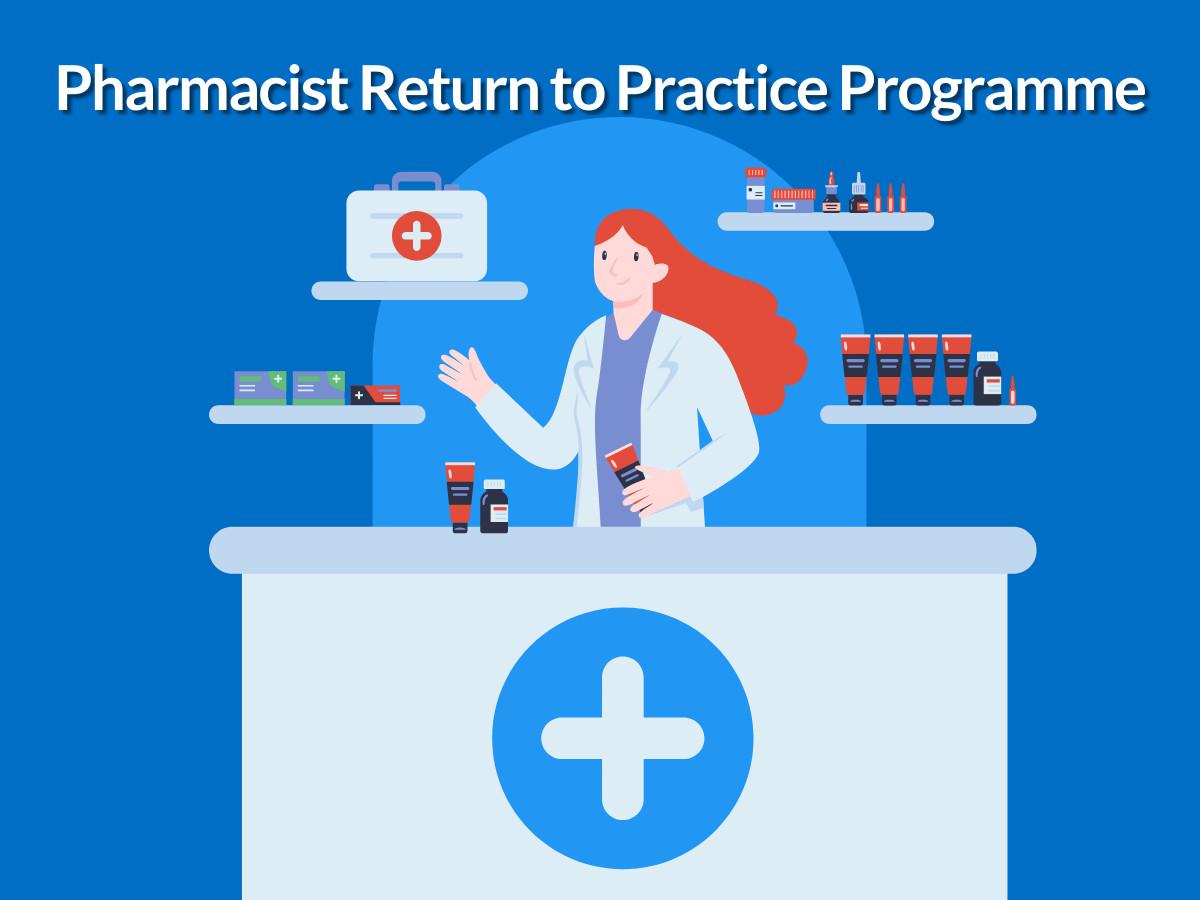 Pharmacist Return to Practice Programme